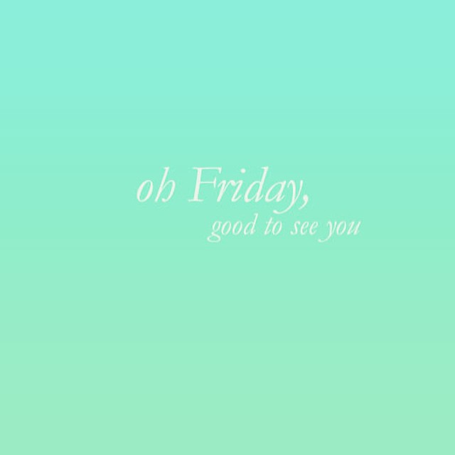 Oh #Friday, so #happy to see you again #Happy #Weekend…