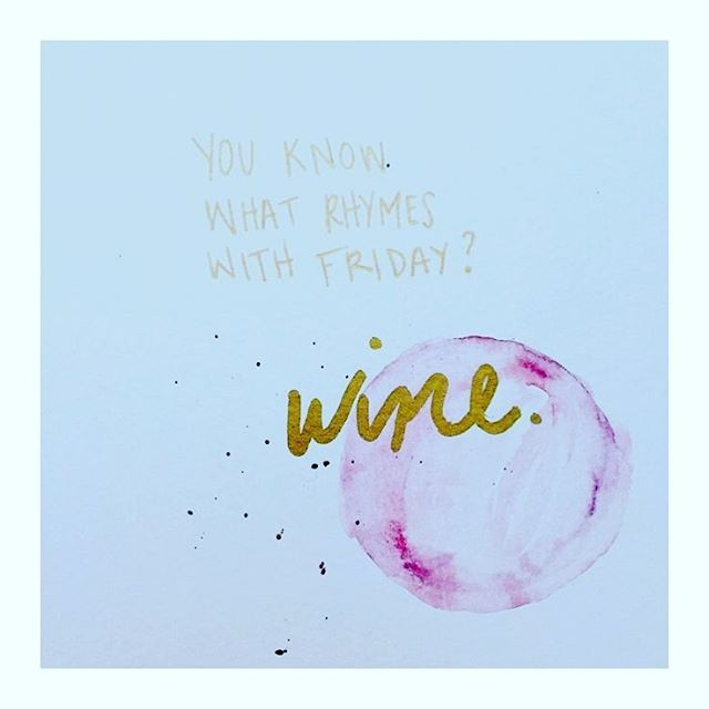 You know what rhymes with friday? wINE friyay weekend quotehellip
